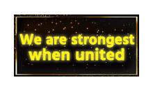 strongest when united